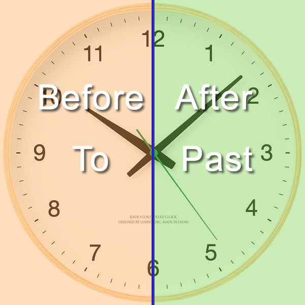 past-after-before-to